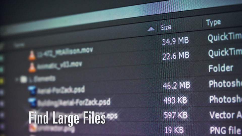 Find Large Files